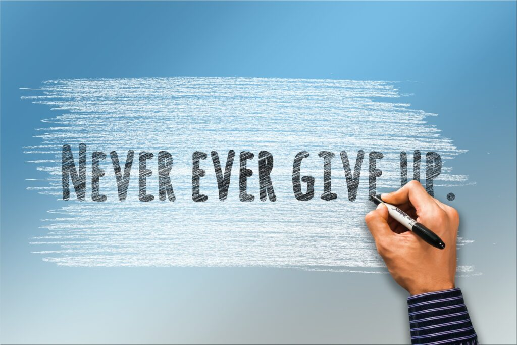 Spirit of never giving up